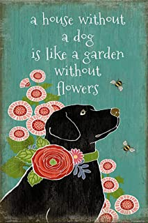 ZMKDLL A House Without a Dog is Like a Garden Without Flower Tin Sign Art Metal Wall Plaque Decor Outdoor Indoor Wall Pane...