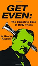 Get Even: The Complete Book Of Dirty Tricks