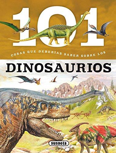 101 Cosas que deberías saber sobre los dinosaurios