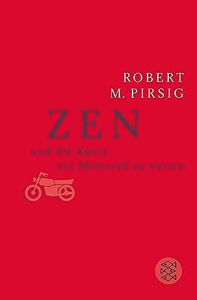 Zen und die Kunst, ein Motorrad zu warten: Roman (German Edition)