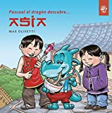 Pascual el dragón descubre Asia: Libros para niños en letra ligada, manuscrita, cursiva - Cuentos interactivos para conocer culturas: 2