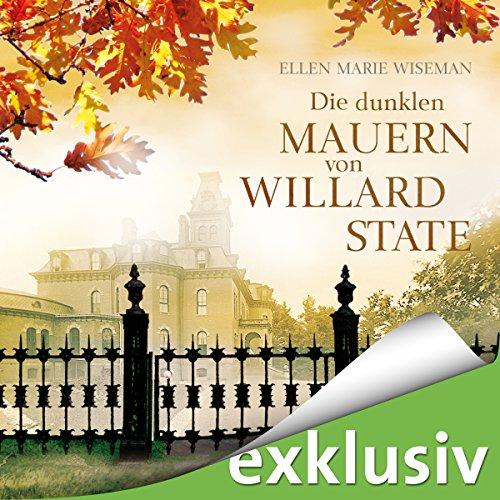 Die dunklen Mauern von Willard State Titelbild