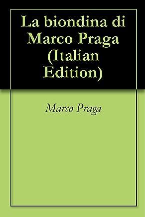 La biondina di Marco Praga