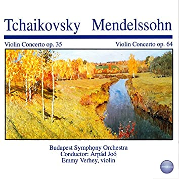 Tchaikovsky: Violin Concerto, Op. 35 - Mendelssohn: Violin Concerto, Op. 64