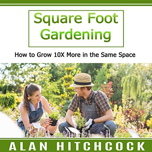 Square Foot Gardening audiobook cover art