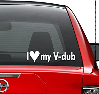 I Love My V-Dub Euro German Vinyl Decal Sticker Car Truck Vehicle Bumper Window Wall Decor Helmet Motorcycle and More - (Size 9 inch / 23 cm Wide) / (Color Gloss White)