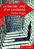 Le Dernier Jour D'UN Condamne (French Edition) by Victor Hugo(2010-10-26) - Editions Belin - 01/01/2010