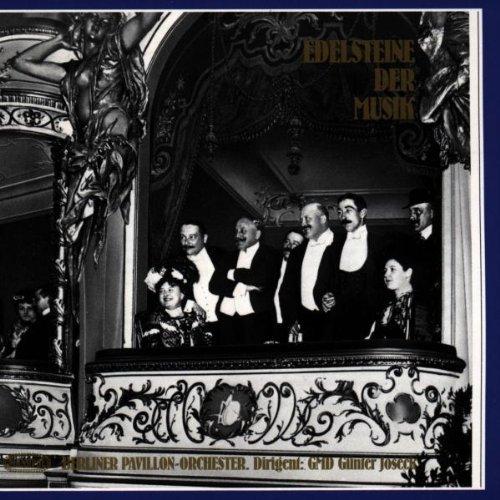 Edelsteine Der Musik by Berliner Pavillon Orchest (2004-04-01)