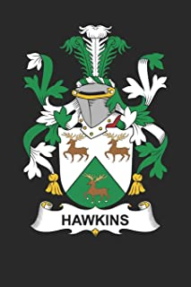 Hawkins: Hawkins Coat of Arms and Family Crest Notebook Journal (6 x 9 - 100 pages)