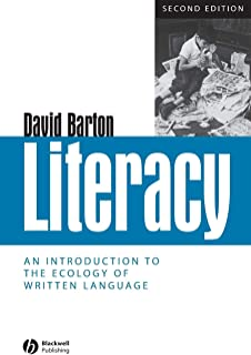 Literacy: An Introduction to the Ecology of  Written Language, 2nd Edtion