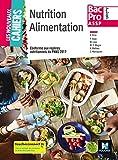 Les nouveaux cahiers - NUTRITION ALIMENTATION 2de-1re-Tle BAC PRO ASSP - Éd. 2018 - Manuel élève