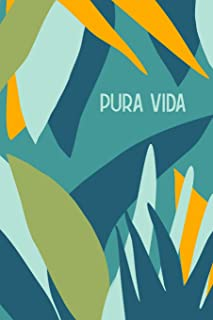 Pura Vida: Cute Lined Travel Notebook for Planning and Journaling Your Epic Trip to Costa Rica with Tropical Floral Rainforest Cover Design in Blue and Green