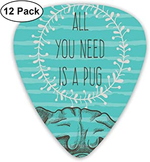 Guitar Picks - Abstract Art Colorful Designs,Animal Image Of A Cute Dog With All You Need Is A Pug Quote On An Aqua Background,Unique Guitar Gift,For Bass Electric & Acoustic Guitars-12 Pack