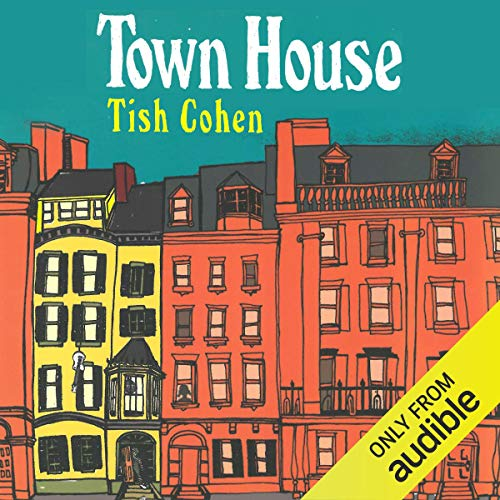 Town House Audiobook By Tish Cohen cover art