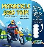 Motorcycle Road Trip! (Take the Wheel!)