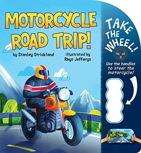 Motorcycle Road Trip! (Take the Wheel!)