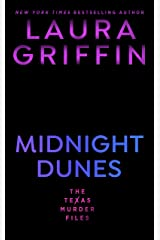 Midnight Dunes (The Texas Murder Files Book 3) Kindle Edition