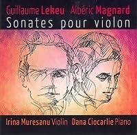 Lekeu/Magnard: Violin Sonatas by Irena Muresanu (2006-05-09)