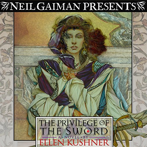 The Privilege of the Sword                   Written by:                                                                                                                                 Ellen Kushner                               Narrated by:                                                                                                                                 Ellen Kushner,                                                                                        Barbara Rosenblat,                                                                                        Felicia Day,                   and others                 Length: 15 hrs and 36 mins     4 ratings     Overall 3.3