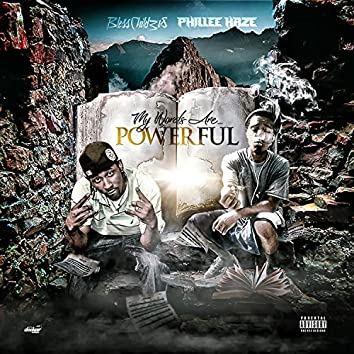 My Words Are Powerful (feat. Phillee Haze)