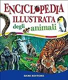 Enciclopedia illustrata degli animali: 1...