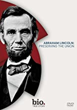Abraham Lincoln - Preserving the Union anglais
