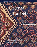 Oriental Carpets - A Complete Guide - The Classic Reference