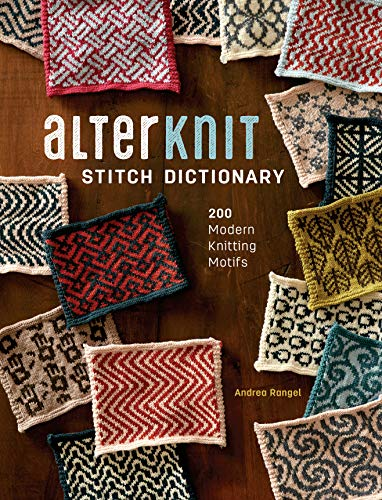 AlterKnit Stitch Dictionary: 200 Modern Knitting Motifs (English Edition)