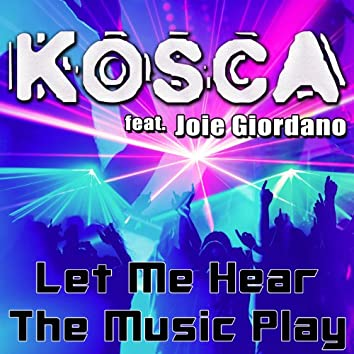 Let Me Hear the Music Play (feat. Joie Giordano)