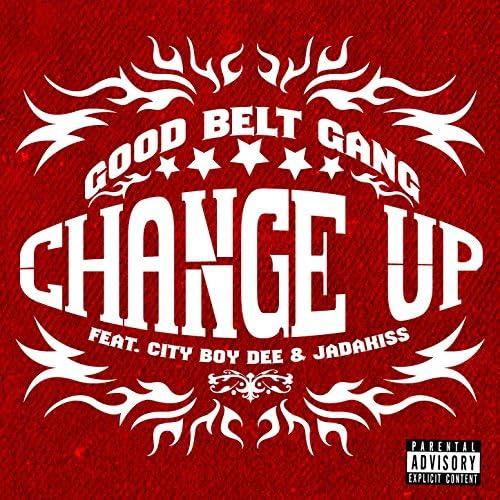 Good Belt Gang feat. City Boy Dee & Jadakiss