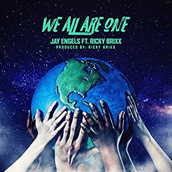 We All Are One (feat. Ricky Brixx)