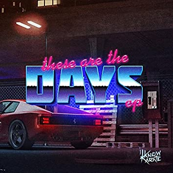 These Are The Days EP
