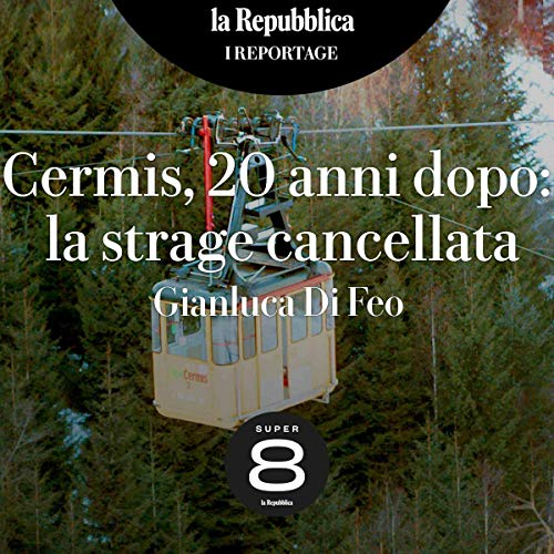 Couverture de Cermis, 20 anni dopo. La strage cancellata