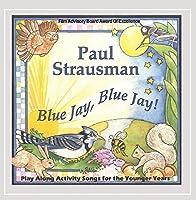 Blue Jay Blue Jay