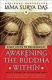 Awakening the Buddha Within. Lama Surya Das.