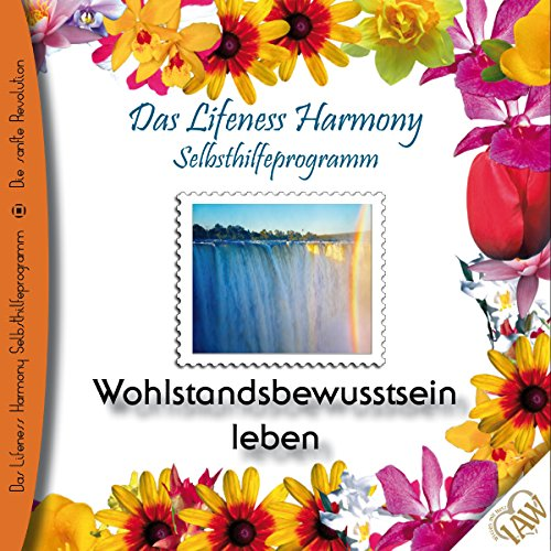 Wohlstandsbewusstsein leben (Lifeness Harmony) Titelbild