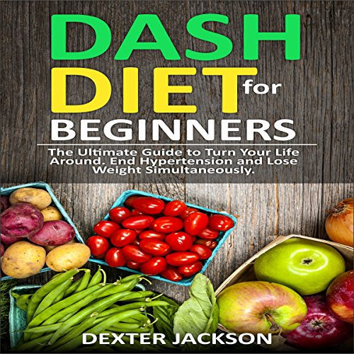 DASH Diet for Beginners with Action Plan audiobook cover art