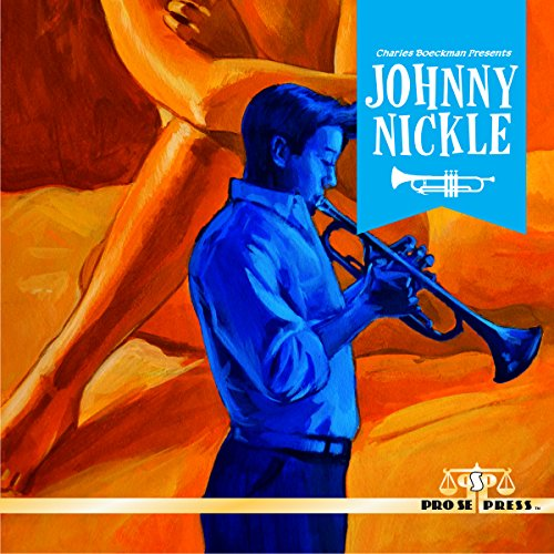 Couverture de Charles Boeckman Presents Johnny Nickle, Volume 1