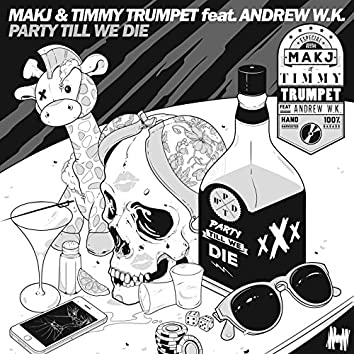 Party Till We Die (Radio Edit)