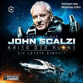 Die letzte Einheit     Krieg der Klone 4              Autor:                                                                                                                                 John Scalzi                               Sprecher:                                                                                                                                 Matthias Lühn                      Spieldauer: 14 Std. und 14 Min.     537 Bewertungen     Gesamt 4,4