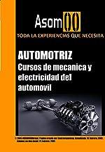 CURSOS DE MECÁNICA Y ELECTRICIDAD DEL AUTOMÓVIL:  Todo sobre la mecánica y Electricidad automotriz y el funcionamientos.