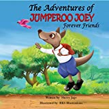 The Adventures of Jumperoo Joey Forever Friends (English Edition)