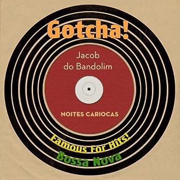 Noites Cariocas (Famous for Hits! Bossa Nova)