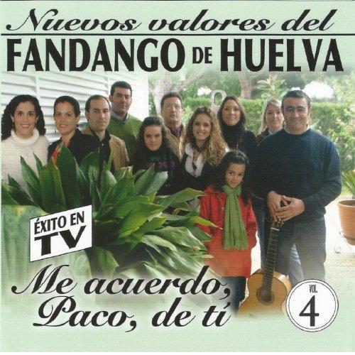 """Nuevos Valores del Fandango de Huelva Vol 4: """"Me Acuerdo, Paco, De Tí"""""""