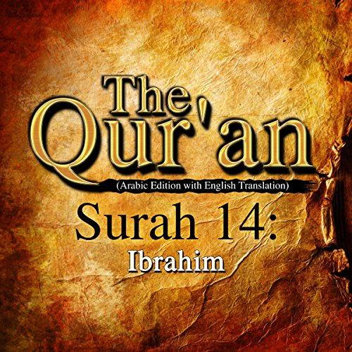 The Qur'an - Surah 14 - Ibrahim cover art