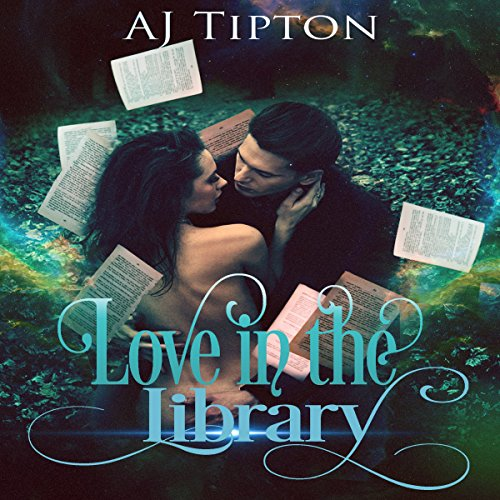 Love in the Library     A Three Story Romance Collection              By:                                                                                                                                 AJ Tipton                               Narrated by:                                                                                                                                 Audrey Lusk                      Length: 6 hrs and 16 mins     Not rated yet     Overall 0.0