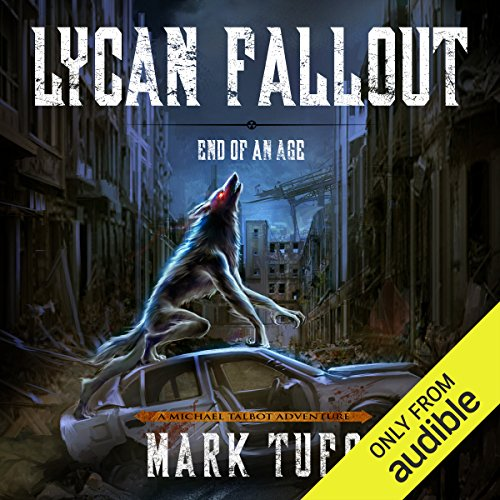 Lycan Fallout 3: End of Age audiobook cover art