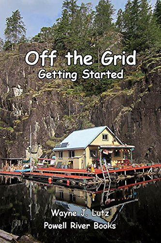 Off the Grid - Getting Started by [Wayne J. Lutz]