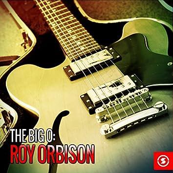 The Big O: Roy Orbison