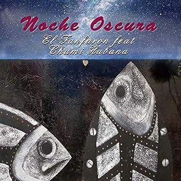 Noche Oscura (feat. Chumi Habana)